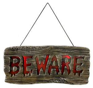 20″ Beware Sign